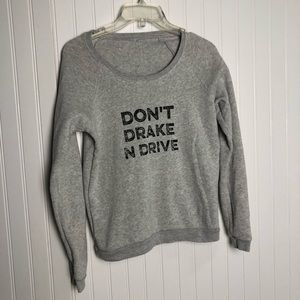 Don't drake and drive graphic crew neck sweater